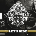 Album Gas Monkey Garage: Let's Ride