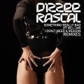 Album Something Really Bad / I Don't Need A Reason Remixes