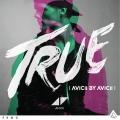 Album True: Avicii By Avicii