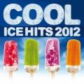 Album Cool Ice Hits 2012
