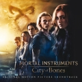 Album The Mortal Instruments: City of Bones (Original Motion Picture S