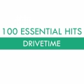 Album 100 Essential Hits - Drivetime