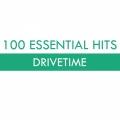 Album 100 Essential Hits - Drivetime