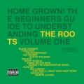 Album Home Grown! The Beginner's Guide To Understanding The Roots Volu