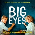 Album Big Eyes: Music From The Original Motion Picture