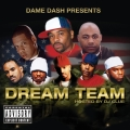 Album Dame Dash Presents Paid In Full / Dream Team