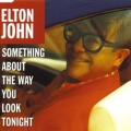 Album Something About The Way You Look Tonight