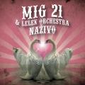 Album Mig 21 & Lelek Orchestra Naživo