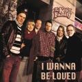 Album I Wanna Be Loved