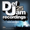 Album Def Jam 25, Vol. 23 - Show And Prove