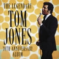 Album The Legendary Tom Jones - 30th Anniversary Album