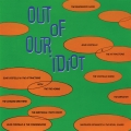 Album Out Of Our Idiot
