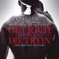 Album Get Rich Or Die Tryin'- The Original Motion Picture Soundtrack