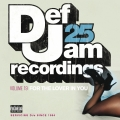 Album Def Jam 25, Vol. 19 - For The Lover In You