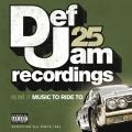 Album Def Jam 25, Vol 17 - Music To Ride To