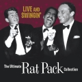 Album Live & Swingin': The Ultimate Rat Pack Collection