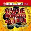Album Riddim Driven: Cookie Monster & Allo Allo