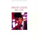 Album Bright Lights, Big City (Original Motion Picture Soundtrack)