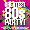 Album The Greatest 80s Party!