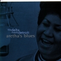 Album The Delta Meets Detroit: Aretha's Blues
