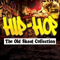 Album Hip-Hop - The Old Skool Collection