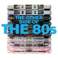 Album The Other Side Of The 80s