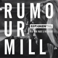 Album Rumour Mill (feat. Anne-Marie & Will Heard) [The Remixes]