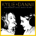 Album 100 Degrees (It's Still Disco to Me) [with Dannii Minogue]