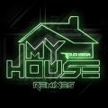 Album My House (Remixes)