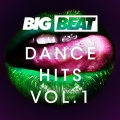 Album Big Beat Dance Hits: Vol 1