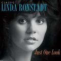 Album Just One Look: Classic Linda Ronstadt (2015 Remastered Version)