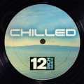 Album 12 Inch Dance: Chilled