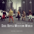 Album Soul Boys of the Western World (Original Film Soundtrack)
