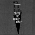 Album Keep The Village Alive (Deluxe)