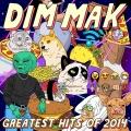 Album Dim Mak Greatest Hits 2014: Originals