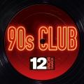 Album 12 Inch Dance: 90s Club
