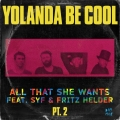 Album All That She Wants, Pt. 2 (feat. SYF & Fritz Helder)