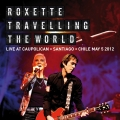 Album Travelling The World Live at Caupolican, Santiago, Chile May 5,