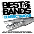 Album Best Of The Bands - Classic Tracks