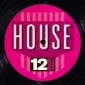 Album 12 Inch Dance: House