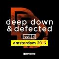 Album Deep Down & Defected Volume 4: Amsterdam 2013