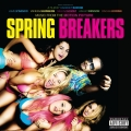 Album Music From The Motion Picture Spring Breakers