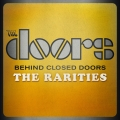 Album Behind Closed Doors - The Rarities