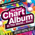 Album The Best Chart Album in the World... Ever!