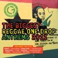 Album The Biggest Reggae One Drop Anthems 2011