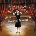 Album Best of Edith Piaf - Hymne à la môme (Remasterisé en 2012)