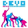 Album What We Do: Electro-Devo Remix Cornucopia