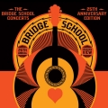 Album The Bridge School Concerts 25th Anniversary Edition