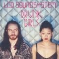Album Drunk Girls [Holy Ghost! Remix] (Holy Ghost! Remix)