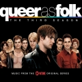Album Queer As Folk: The Third Season (Music from the Original Showtim